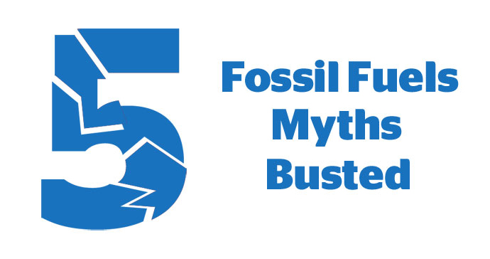 5 fossil fuel myths