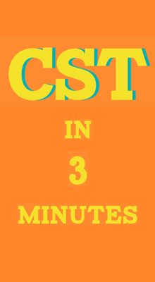 CST in three minutes