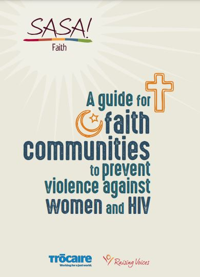 SASA! Faith: A guide for faith communities to prevent violence against women and HIV