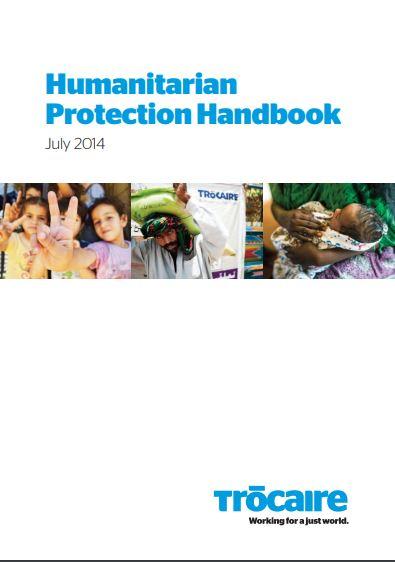 Trócaire Humanitarian Protection Handbook.
