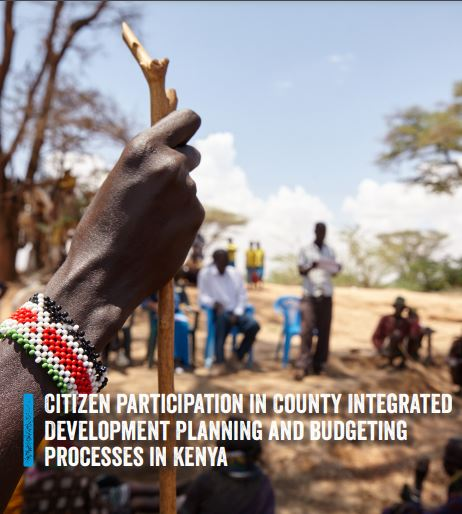 Citizen participation in County Integrated Development Planning and budgeting processes in Kenya