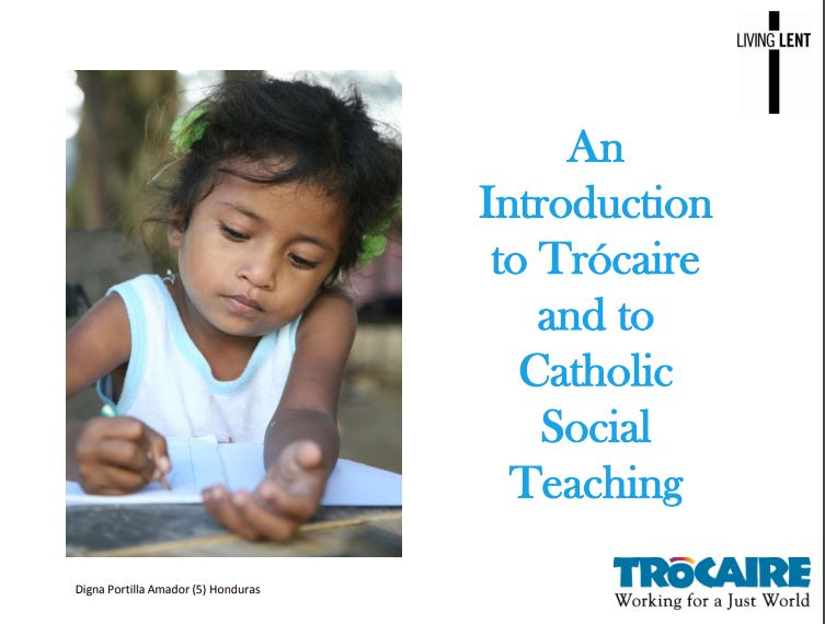 An introduction to Trócaire and Catholic Social Teaching