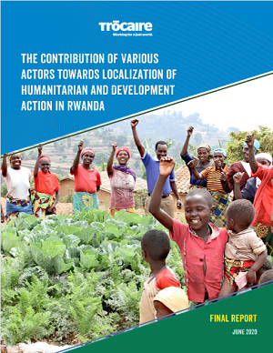 Contribution of various actors towards Localisation of Humanitarian and Development action in Rwanda