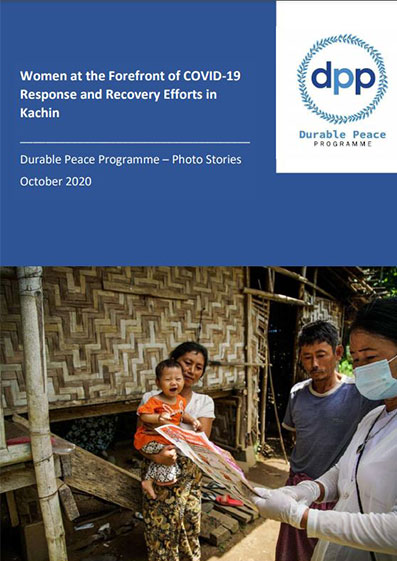 Women at the Forefront of COVID-19 Response and Recovery Efforts in Kachin