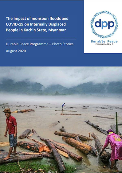 The Impact of Monsoon and COVID-19 on IDPs in Kachin