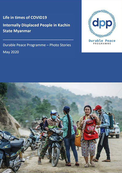 Life in Times of COVID-19 – Internally Displaced People in Kachin State, Myanmar: